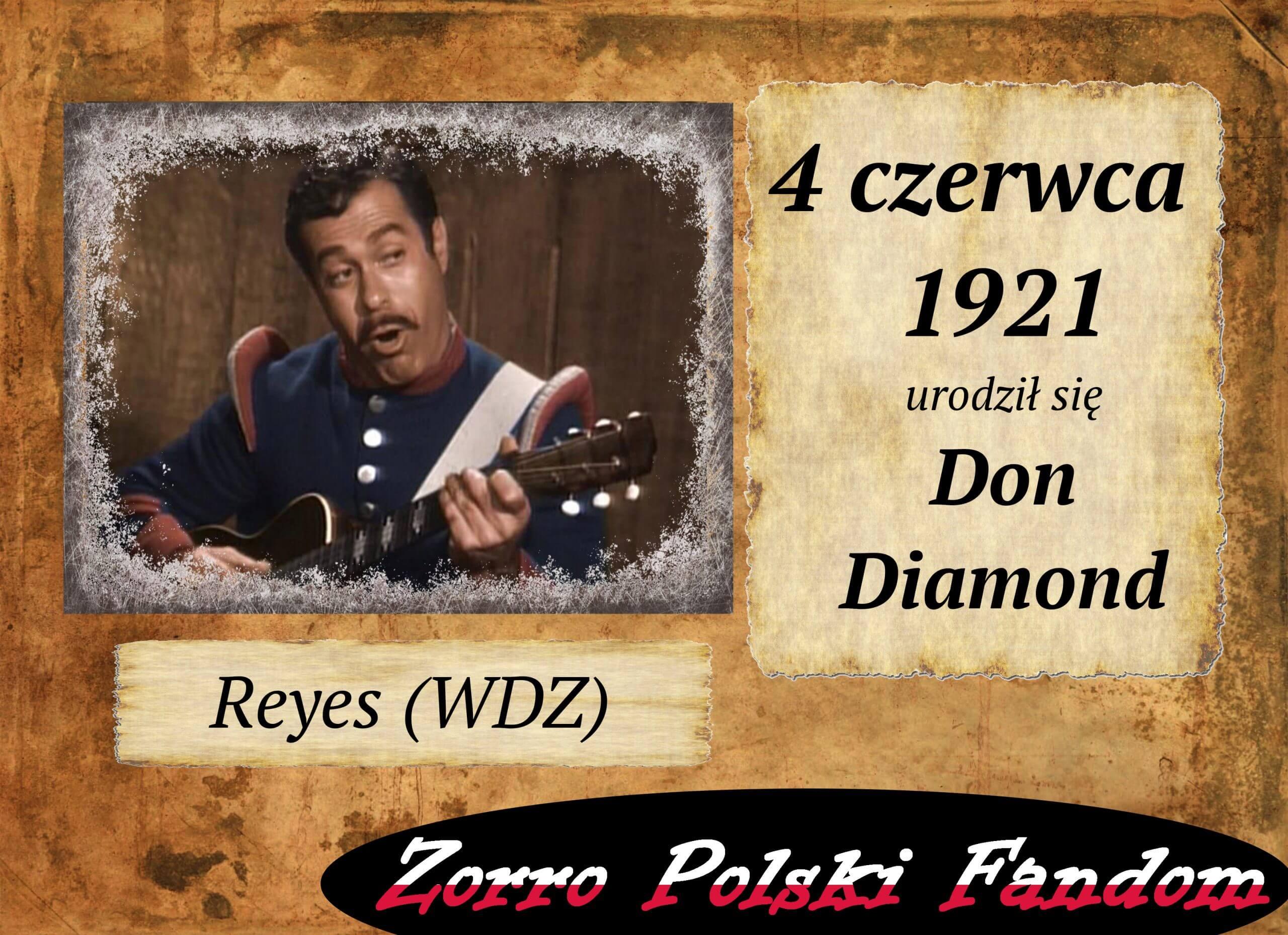 4 czerwca ur. Don Diamond PL Reyes Zorro