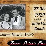 27 czerwca ur. Julie Van Zandt PL Magdalena Montez Zorro