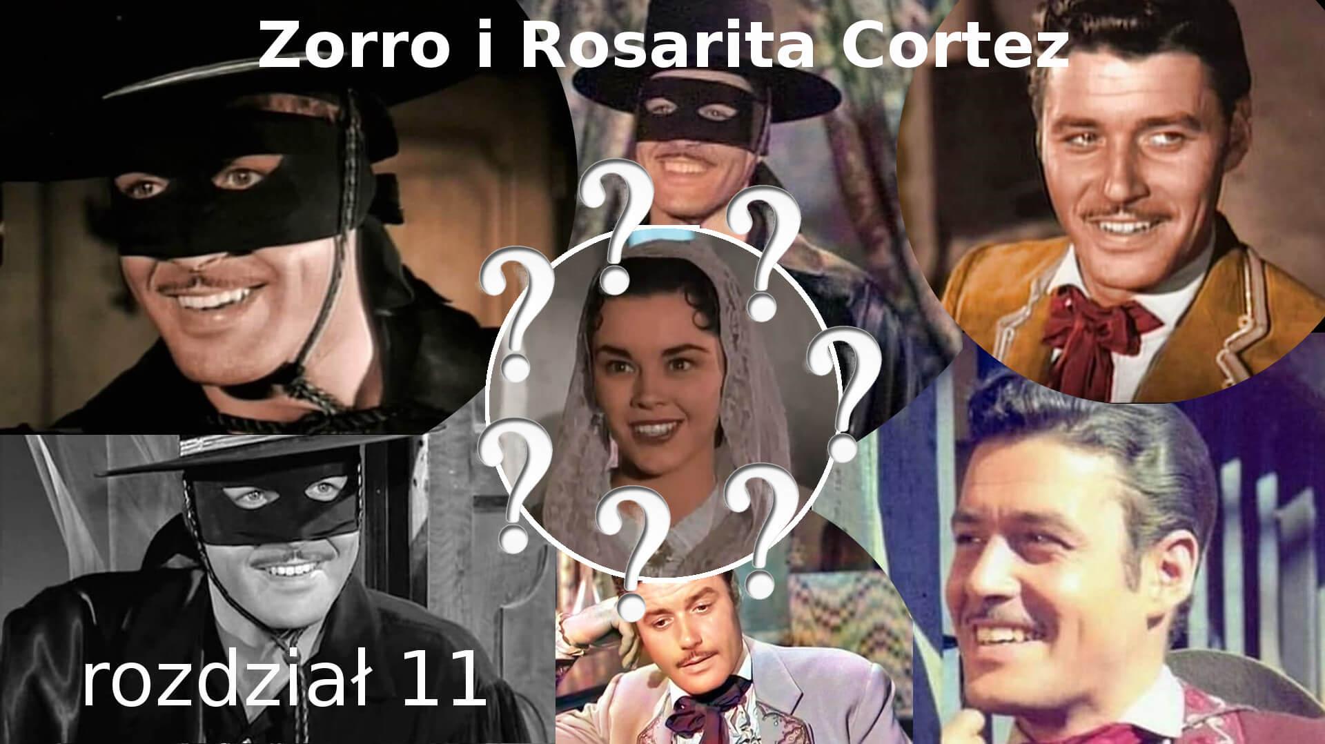 Zorro i Rosarita Cortez rozdział 11 Zorro fanfiction