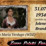 31 lipca ur. Jolene Brand PL Anna Maria Verdugo Zorro