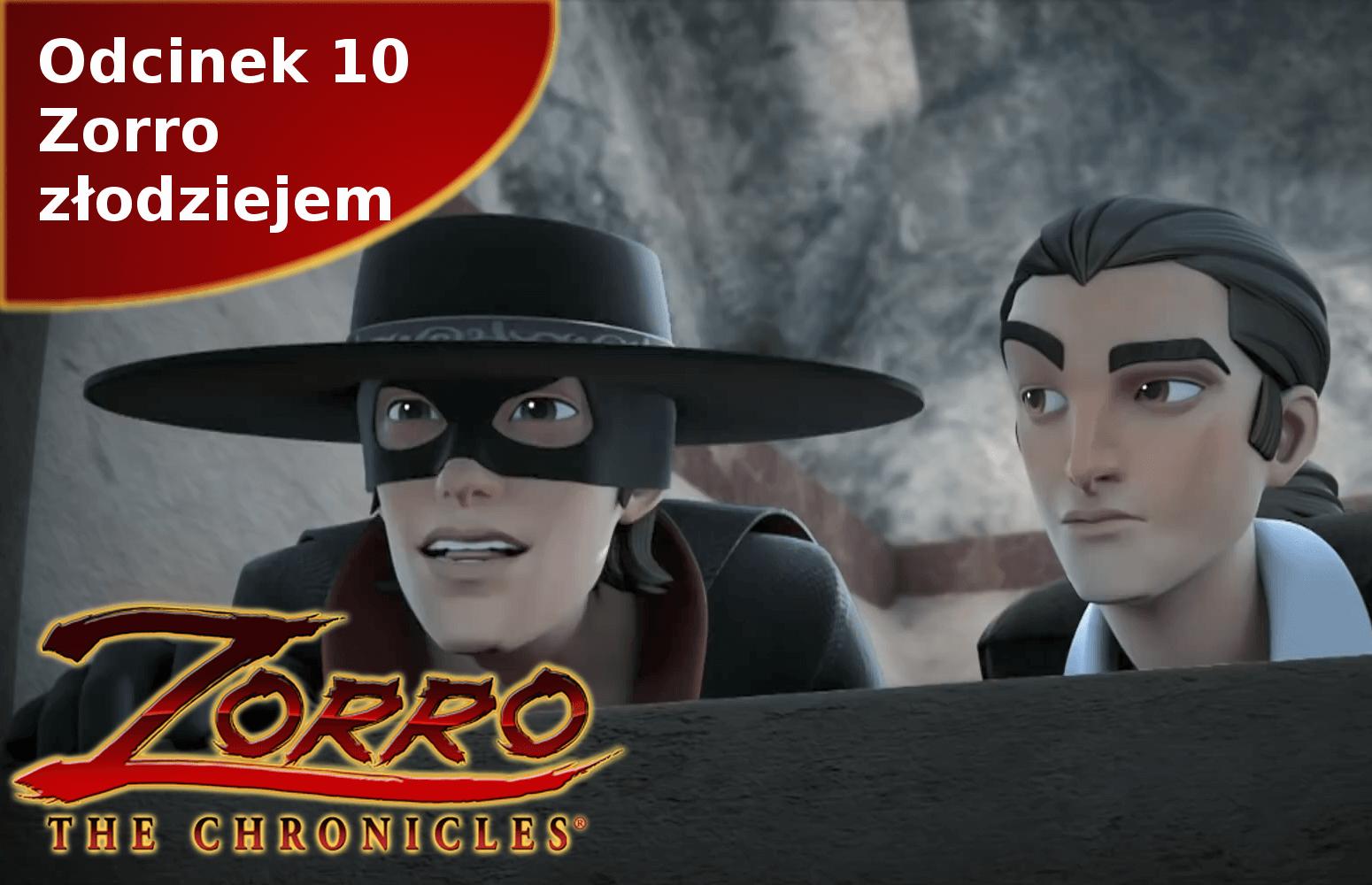 Kroniki Zorro odcinek 10 Zorro złodziejem