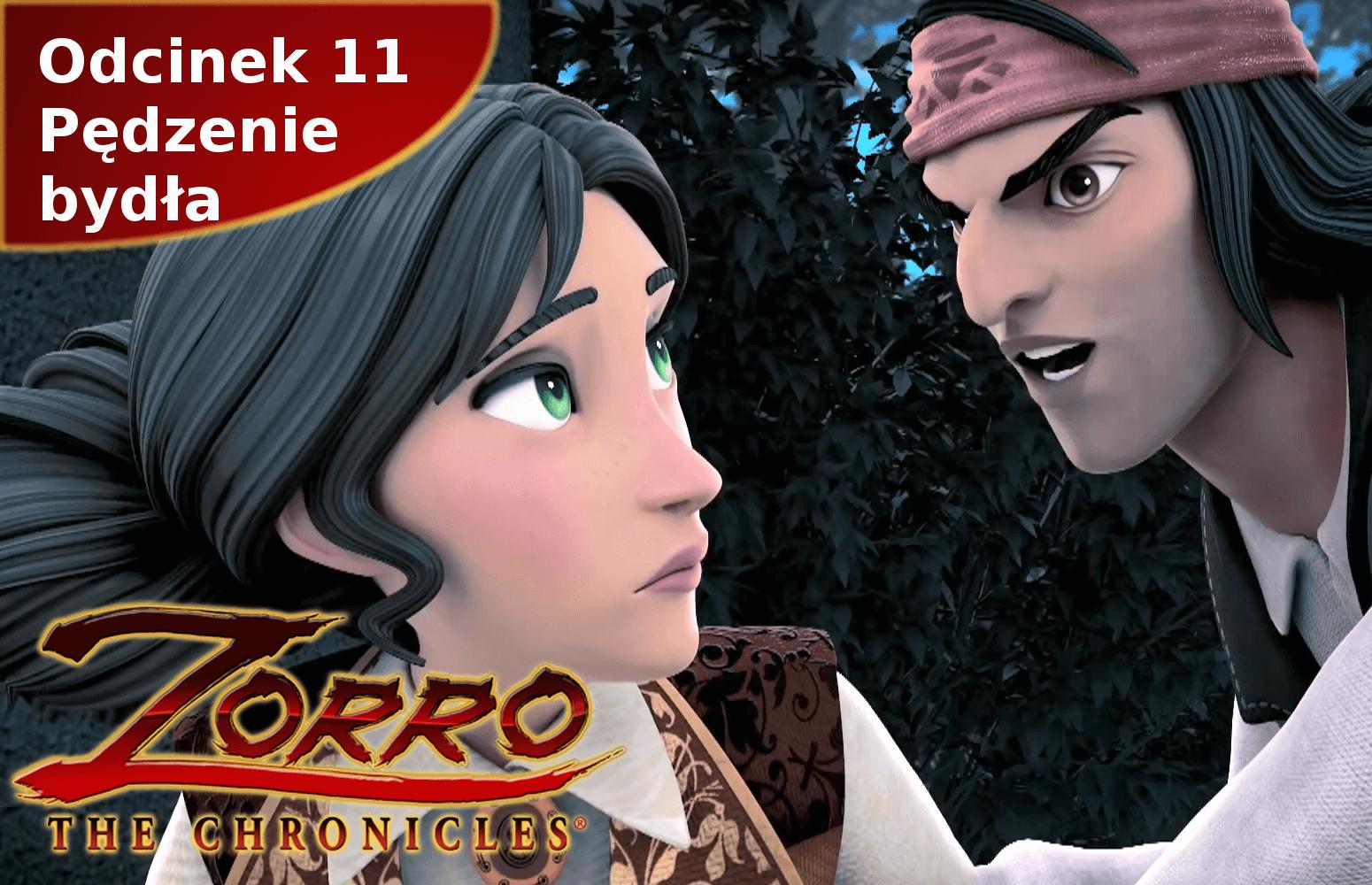 Kroniki Zorro odcinek 11 Pędzenie bydła