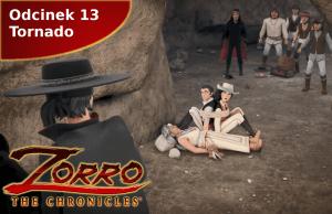 Kroniki Zorro odcinek 13 Tornado