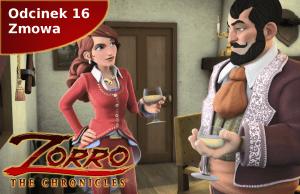 Kroniki Zorro odcinek 16 Zmowa