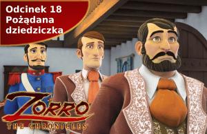 Kroniki Zorro odcinek 18 Pożądana dziedziczka
