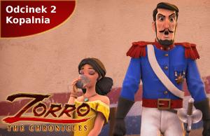 Kroniki Zorro odcinek 2 Kopalnia