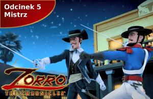 Kroniki Zorro odcinek 5 Mistrz