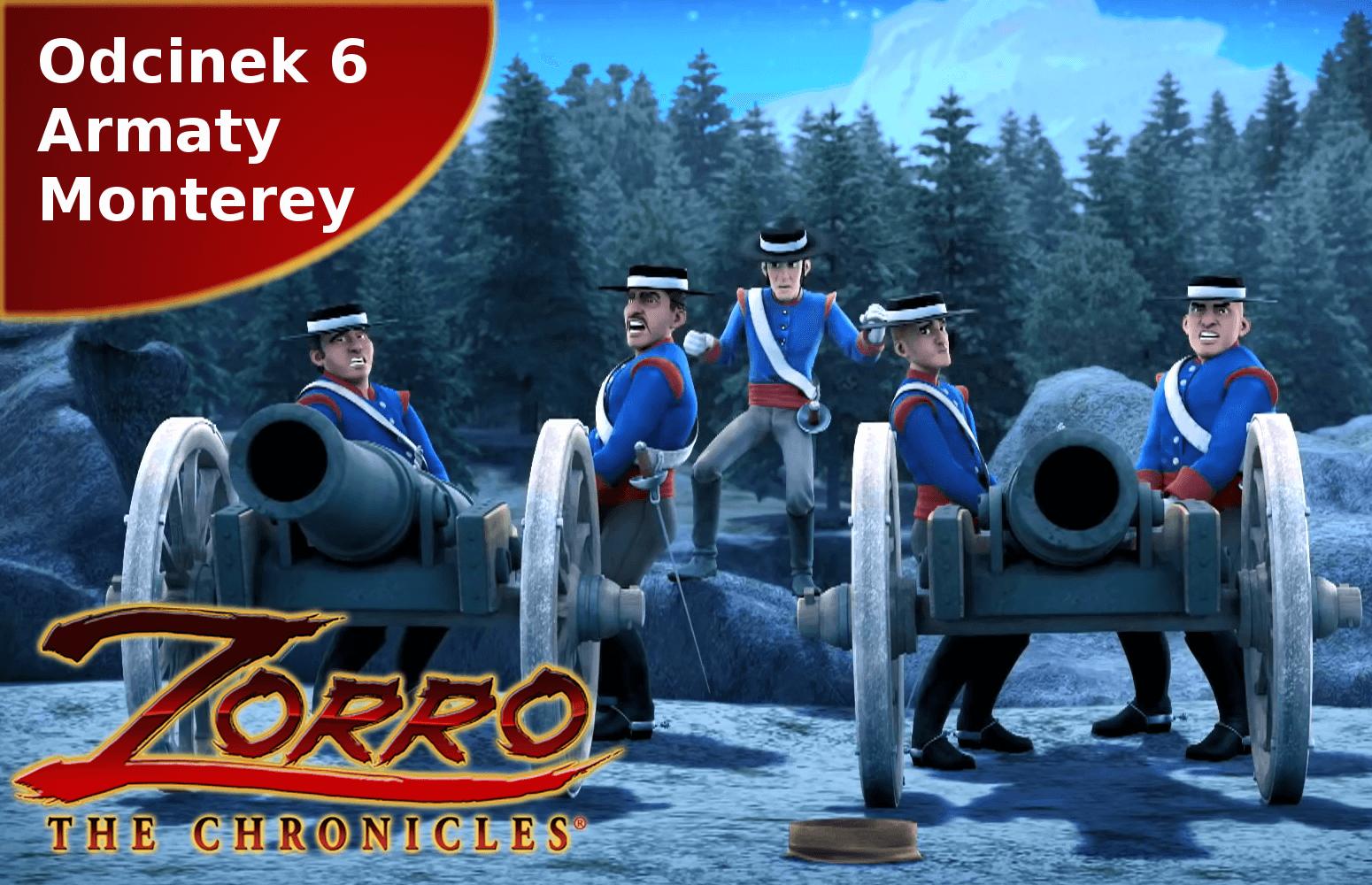 Kroniki Zorro odcinek 6 Armaty Monterey