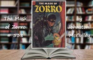 The Mask of Zorro #538 by Johnston McCulley, Maska Zorro komiks
