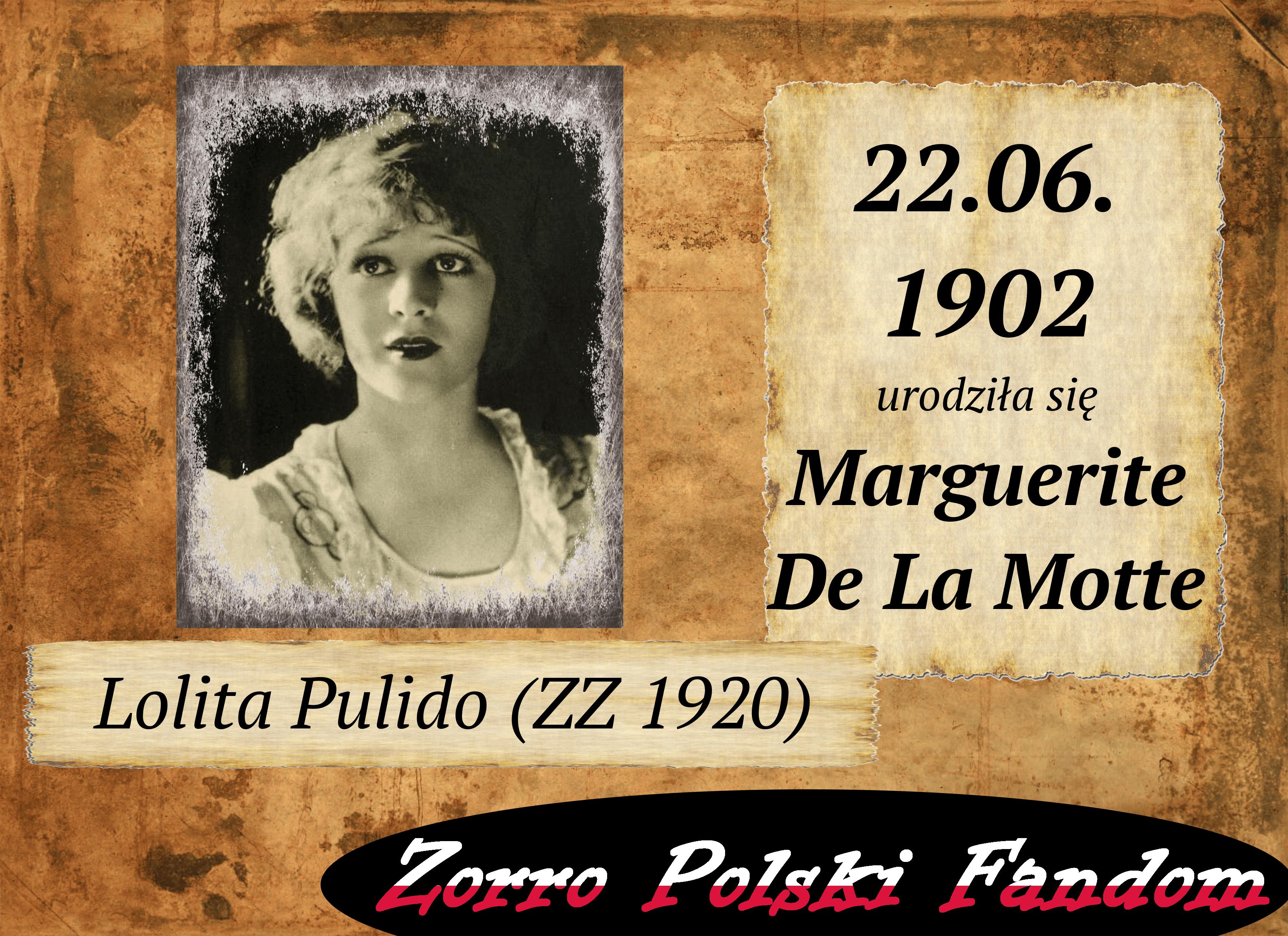 22 czerwca ur. Marguerite De La Motte PL