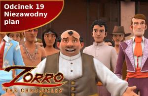 Kroniki Zorro odcinek 19 Niezawodny plan