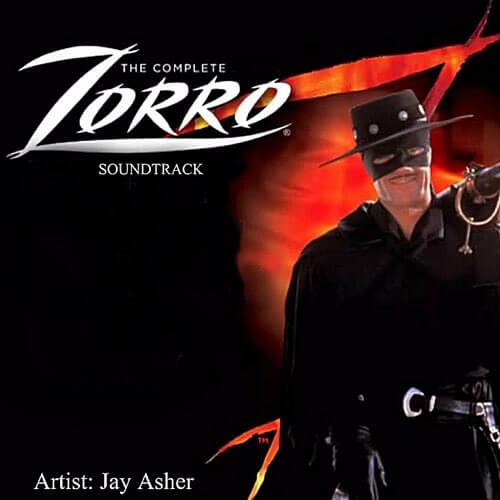 New World Zorro piosenka The Complete Zorro (Soundtrack) Jay Asher