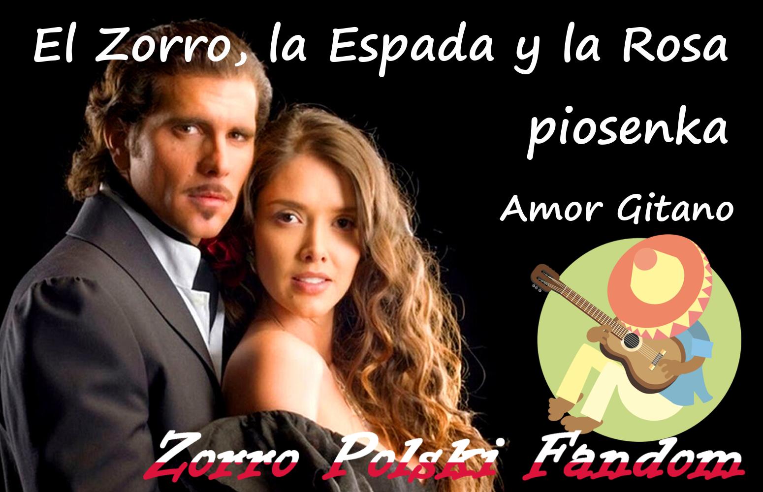 El Zorro, la Espada y la Rosa piosenka Amor Gitano PL