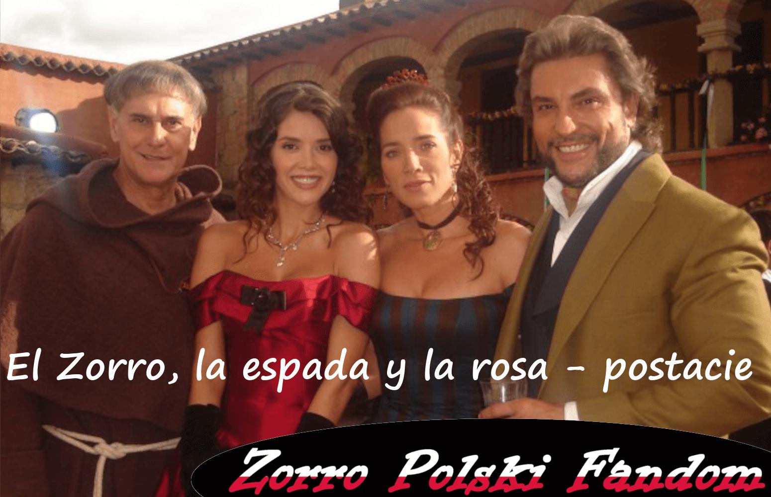El Zorro, la espada y la rosa - postacie telenowela Zorro PL