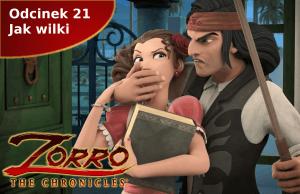 Kroniki Zorro odcinek 21 Jak wilki