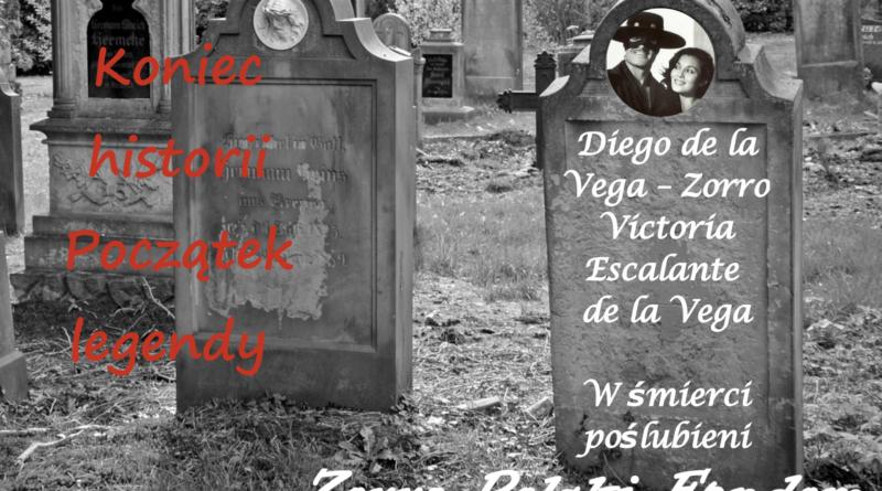Zorro fiction - Koniec historii Początek legendy - New World Zorro