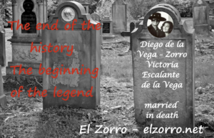 Zorro fiction - The end of the history The beginning of the legend - New World Zorro